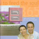 To Feed the Soul Cookbook - European vegetarian cookery