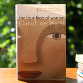 The Four Faces of Woman - A powerful guide to greater awareness