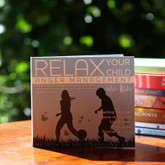 Relax your child - Anger management. CD by Relax Kids