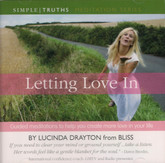 Letting Love In CD - Guided meditations to help you create more love in your life