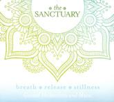 The Sanctuary - breath ... release ... stillness