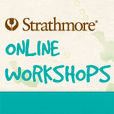 Strathmore Online Workshops thru December 31, 2017