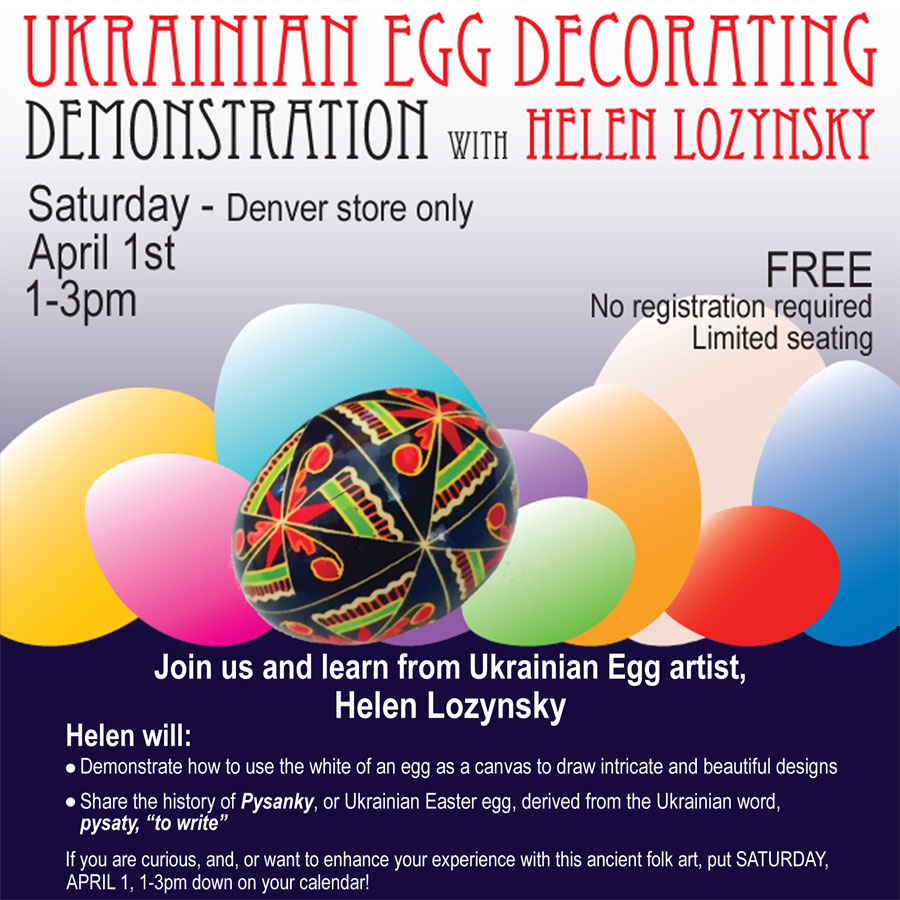 Ukrainian Egg Decorating | Saturday, April 1, 1-3pm | Denver store only