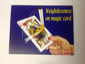 Weightlessness on magic card