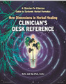New Dimensions In Herbal Healing DESK REFERENCE