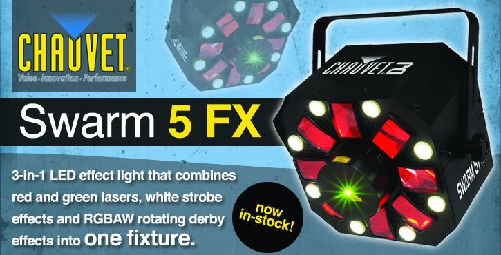 Chauvet Swarm 5FX Now In Stock!