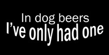 In dog beers, I've only had one Motorcycle Helmet Sticker