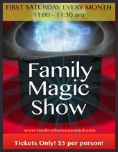 Buy tickets for Two Brothers One Mind Family Magic Monthly...