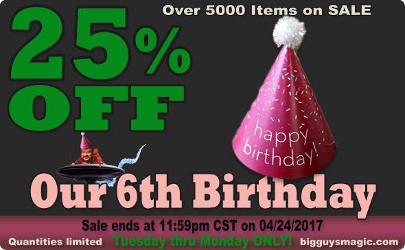 25% Off! 6th Anniversary Sale at Big Guy's Magic