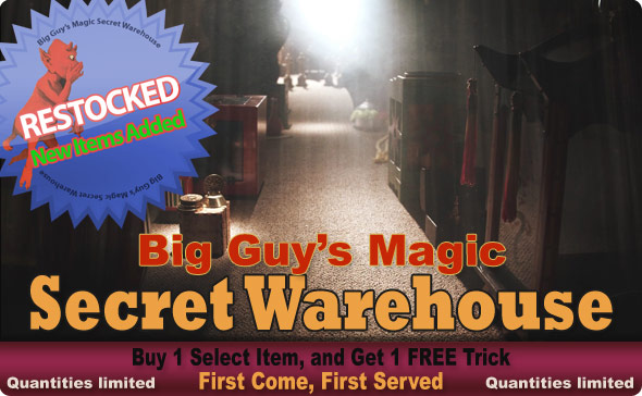 Secret Warehouse at Big Guy's Magic...