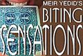 Biting Sensations - Meir Yedid