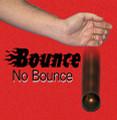 Bounce / No Bounce Balls