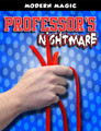 Professors Nightmare, No Core - Modern