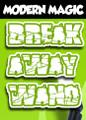 Break Away Wand - Modern