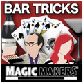 Bar Tricks Bar Betchas by MAGIC MAKERS