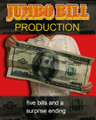 Jumbo Bill Production - 5 Times w/ Ending