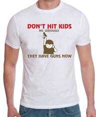 dont hit kids they have guns   mens comical funny t shirt