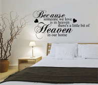 ★Because someone we love is in heaven theres a little bit of heaven in our home ★ Wall Art Sticker Decal Mural★
