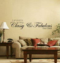 ★a girl should be two things classy & fabulous ★ Wall Art Sticker Decal Mural★