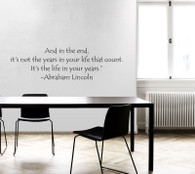 ★and in the end abraham lincoln wall saying★ Wall Art Sticker Decal Mural★