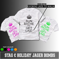 sun bathe and get laid hen stag and holiday tshirt