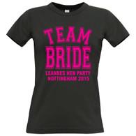 Team Bride hen Night tshirt and holiday tshirt