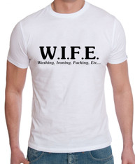 wife is for  funny tshirt