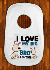 Personalised i love my big bro puppie bib