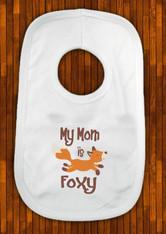 personalised my mam nan aunty is foxy bib