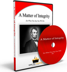 """Based on a story of Abraham Lincoln, 16th President of the United States, """"A Matter of Integrity"""" highlights the need to do what we say we will do and the importance of keeping promises."""