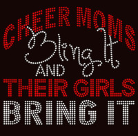 Cheer Moms Bling it and their GIRLS bring it (Red) Rhinestone Transfer