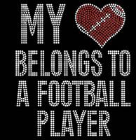 My Heart Belongs To Football Player  Rhinestone Transfer Iron on