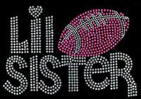 Lil Sister Football Sister Rhinestone Transfer Iron on