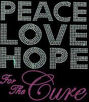Peace Love Hope (Fuchsia) for the Cure Rhinestone Transfer