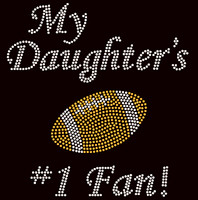 My Daughter's Football #1 Fan Rhinestone Transfer Iron on DIY