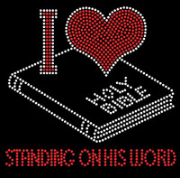 I Love Holy Bible Standing on his word Rhinestone Transfer Iron on