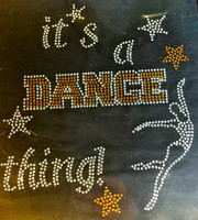 It's a Dance thing TOPAZ Rhinestone Transfer Iron On