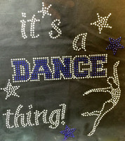 It's a Dance thing COBALT Blue Rhinestone Transfer Iron On