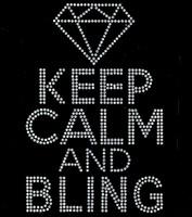 Keep Calm and Bling Diamond Rhinestone Transfer