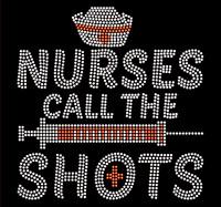 Nurses call the SHOTS Rhinestone Transfer Iron on