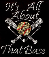 It's all about that Base Softball Rhinestone Transfer