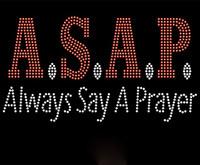 ASAP Always Say a Prayer Rhinestone Transfer