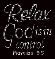 Relax God is in Control Proverb 3:5 Religious Rhinestone Transfer