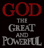 God the Great and Powerful Religious Text Rhinestone Transfer