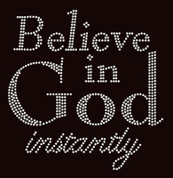 Believe in God instantly Religious Rhinestone Transfer