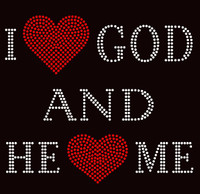 I Love God and He Loves me Religious Rhinestone Transfer