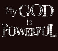 My God is Powerful Religious Rhinestone Transfer