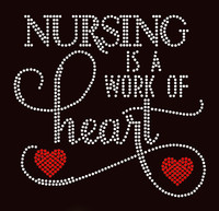 Nursing is a work of Heart Text Rhinestone transfer iron on
