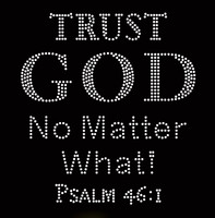 Trust God No Matter What Psalm 46:1 Religious Rhinestone Transfer