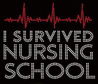 I Survived NURSING School Rhinestone transfer iron on